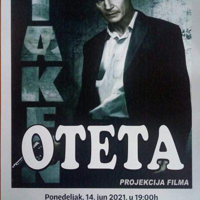 """Projekcija filma """"Oteta"""" 14. juna u Centru za kulturu, film je prilagođen osobama sa oštećenim vidom i sluhom"""